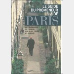 Guide Parigramme : Le Guide du Promeneur de Paris
