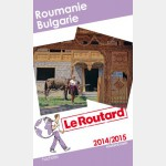 Routard Roumanie Bulgarie