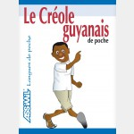 CREOLE GUYANAIS (Guide Assimil)