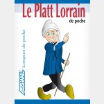 PLATT LORRAIN (Guide Assimil)